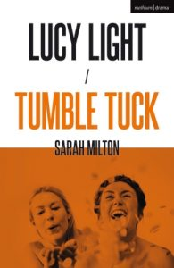 Lucy Light / Tumble Tuck
