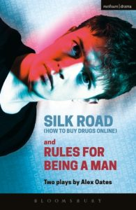 Silk Road / Rules for Being a Man