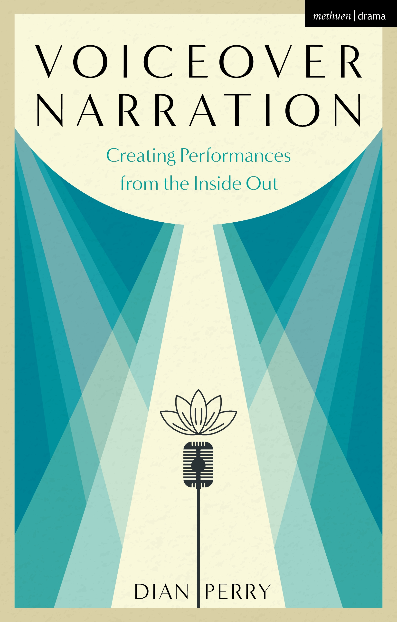 Voiceover Narration: Creating Performances from the Inside Out