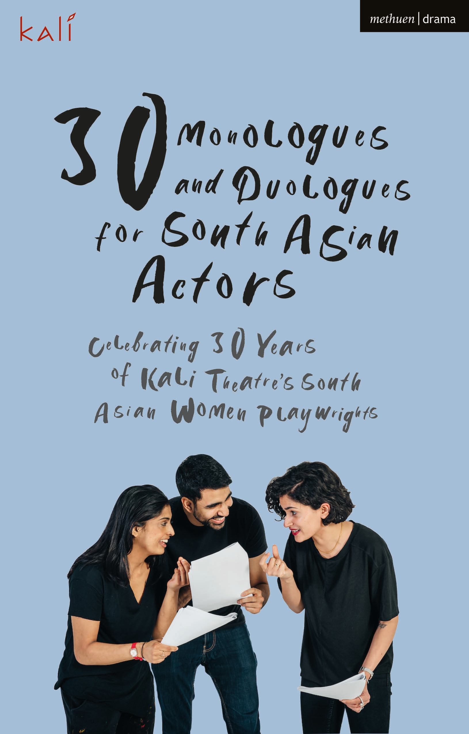 30 Monologues and Duologues for South Asian Actors